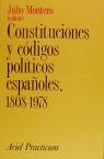 CONSTITUCIONES Y CODIGOS POLITICOS ESPAÑOLES 1808-1978