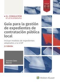 GUÍA PARA LA GESTIÓN DE EXPEDIENTES DE CONTRATACIÓN PÚBLICA LOCAL (2.ª EDICIÓN).