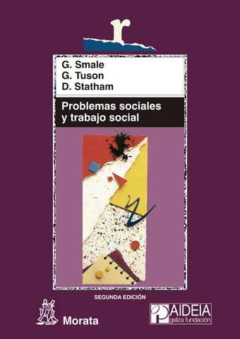 PROBLEMAS SOCIALES Y TRABAJO SOCIAL. HACIA LA INCLUSIÓN Y EL CAMBIO SOCIALES