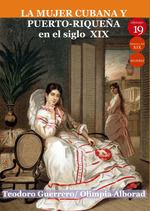 MUJER CUBANA Y PUERTO-RIQUEÑA EN EL SIGLO XIX
