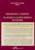 INQUISICIÓN Y CENSURA: EL ACOSO A LA INTELIGENCIA EN ESPAÑA