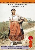 MUJER MEJICANA CALIFORNIANA Y NORTEAMERICANA EN EL SIGLO XIX