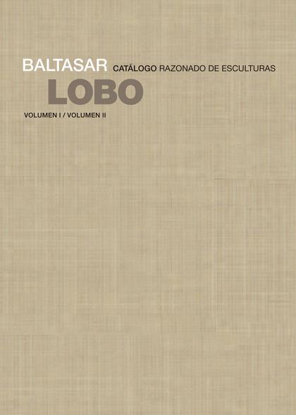 BALTASAR LOBO                                                                   CATÁLOGO RAZONA