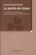 LA PIEDRA DE TOQUE : FILOSOFÍA DE LA INMANENCIA Y DE LA NATURALEZA EN GILLES DELEUZE
