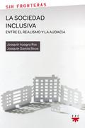 SF.22 LA SOCIEDAD INCLUSIVA:ENTRE EL REA. UN ENSAYO INTERDISCIPLINAR
