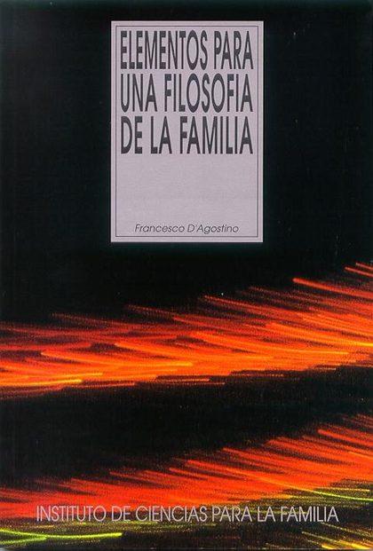 ELEMENTOS PARA UNA FILOSOFÍA DE LA FAMILIA