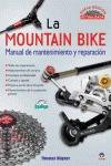 LA MOUNTAIN BIKE : MANUAL DE MANTENIMIENTO Y REPARACIÓN : NUEVA EDICIÓN ACTUALIZADA