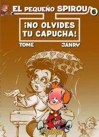 EL PEQUEÑO SPIROU, NO TE OLVIDES TU CAPUCHA