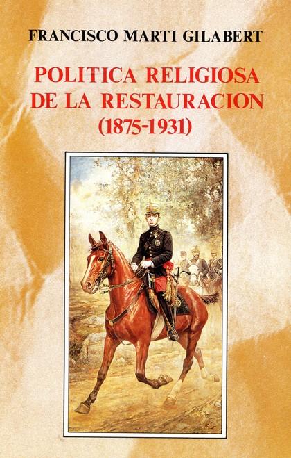 POLÍTICA RELIGIOSA DE LA RESTAURACIÓN (1875-1931)