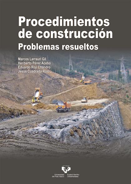 PROCEDIMIENTOS DE CONSTRUCCIÓN. PROBLEMAS RESUELTOS