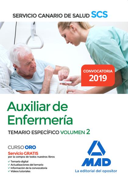 AUXILIAR DE ENFERMERÍA DEL SERVICIO CANARIO DE SALUD. TEMARIO ESPECÍFICO VOLUMEN.