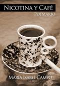 NICOTINA Y CAFÉ