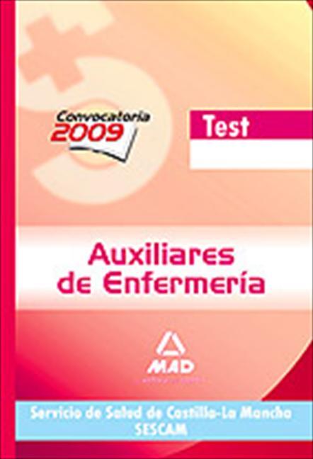 AUXILIARES DE ENFERMERÍA, SERVICIO DE SALUD DE CASTILLA-LA MANCHA (SESCAM). TEST
