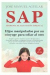 SAP. SÍNDROME DE ALIENACIÓN PARENTAL.