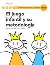 JUEGO INFANTIL Y SU METODOLOGIA,EL