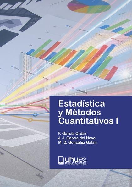 ESTADÍSTICAS Y MÉTODOS CUANTITATIVOS I.