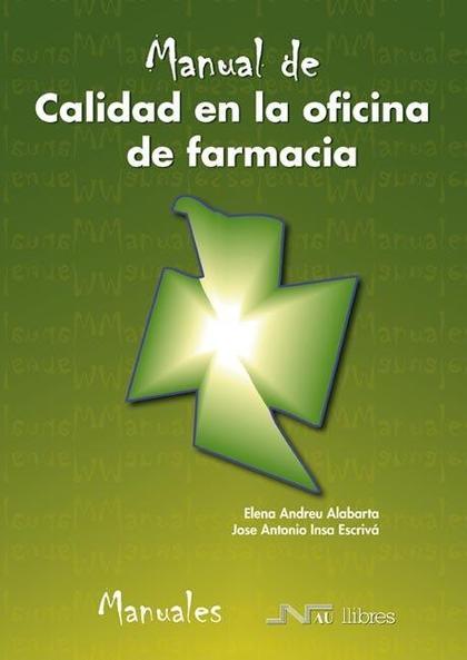 CALIDAD EN LA OFICINA DE FARMACIA.