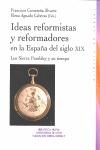 IDEAS REFORMISTAS Y REFORMADORES EN LA ESPAÑA DEL SIGLO XIX. LOS SIERRA PAMBLEY Y SU TIEMPO