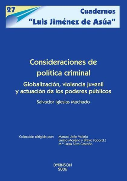 CONSIDERACIONES DE POLÍTICA CRIMINAL: GLOBALIZACIÓN, VIOLENCIA JUVENIL