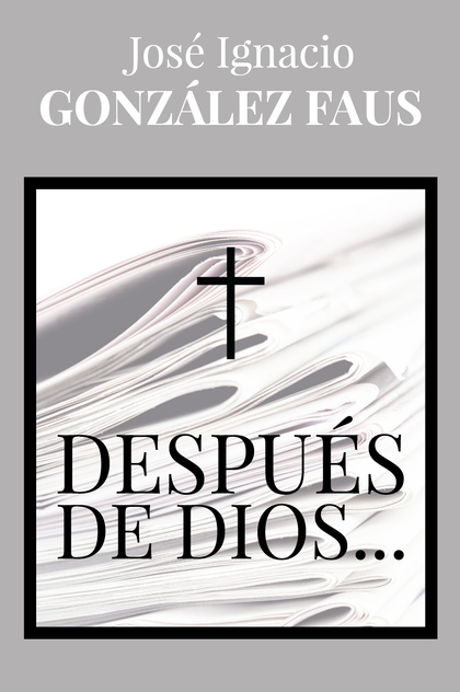 DESPUES DE DIOS...