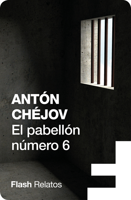 EL PABELLÓN NÚMERO 6 (FLASH RELATOS).