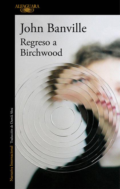 REGRESO A BIRCHWOOD.