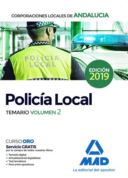 POLICÍA LOCAL DE ANDALUCÍA. TEMARIO GENERAL VOLUMEN 2.