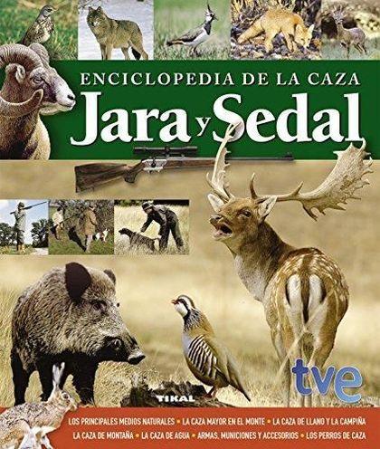 ENCICLOPEDIA DE LA CAZA. JARA Y SEDAL.