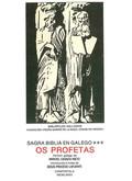 SAGRA BIBLIA EN GALEGO. T.3 : OS PROFETAS