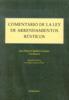 COMENTARIO DE LA LEY DE ARRENDAMIENTOS RÚSTICOS