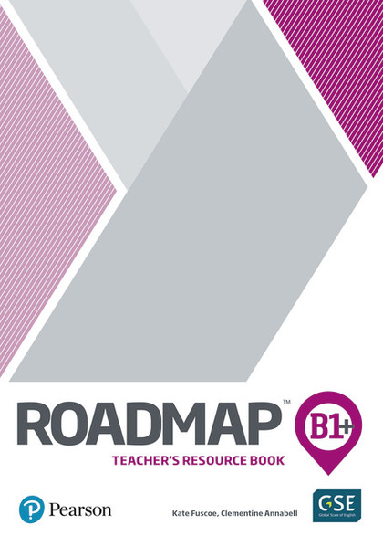 ROADMAP B1+ TEACHERS BOOK WITH DIGITAL RESOURCES & ASSESSMENT PACKAGE