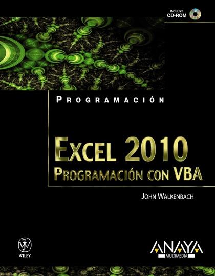 EXCEL 2010 : PROGRAMACIÓN CON VBA
