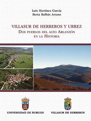 VILLASUR DE HERREROS Y URREZ : DOS PUEBLOS DEL ALTO ARLANZÓN EN LA HISTORIA
