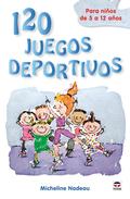 120 JUEGOS DEPORTIVOS PARA NIÑOS.