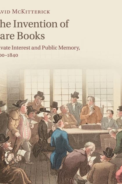 THE INVENTION OF RARE BOOKS