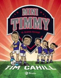 MINI TIMMY - EL NUEVO FICHAJE.