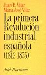 PRIMERA REVOLUCION INDUSTRIAL ESPAÑOLA