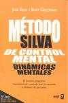 MÉTODO SILVA DE CONTROL MENTAL. DINÁMICAS MENTALES