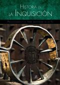 HISTORIA DE LA INQUISICIÓN : PROCEDIMIENTOS PARA DEFENDER LA FE