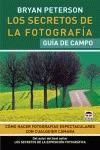 LOS SECRETOS DE LA FOTOGRAFÍA : GUÍA DE CAMPO
