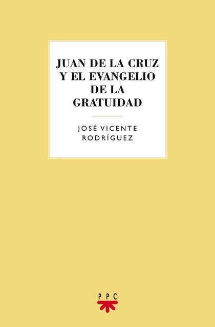 GS.JUAN DE LA CRUZ Y EL EVANGELIO DE LA.