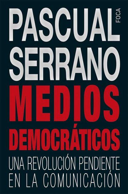 MEDIOS DEMOCRATICOS.