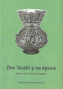 IBN ´ARABI Y SU ÉPOCA.