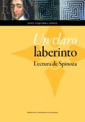 UN CLARO LABERINTO : LECTURA DE SPINOZA