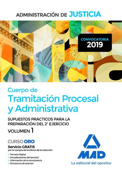 TEMARIO I CUERPO TRAMITACION PROCESAL Y ADMINISTRATIVA ADMINISTRACION DE JUSTICI