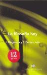 LA FILOSOFÍA HOY