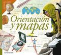 ORIENTACIÓN Y MAPAS