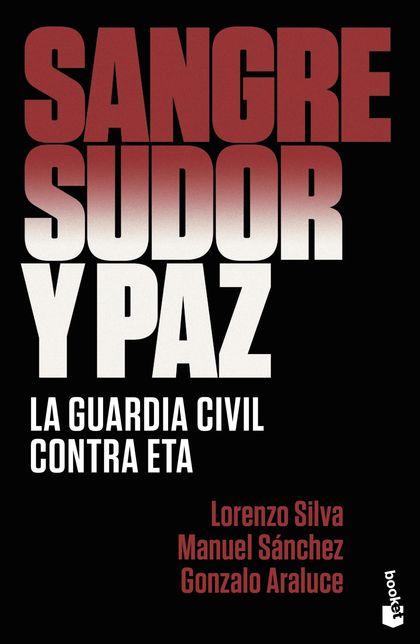 SANGRE, SUDOR Y PAZ.