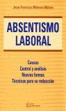 ABSENTISMO LABORAL: MÉTODOS DE EVALUACIÓN, CONTROL Y REDUCCIÓN