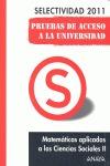 MATEMÁTICAS APLICADAS A LAS CIENCIAS SOCIALES II, PRUEBAS DE ACCESO A LA UNIVERSIDAD